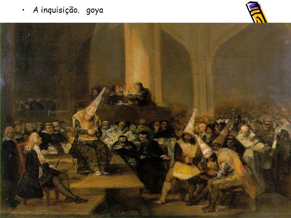 A inquisição. goya
