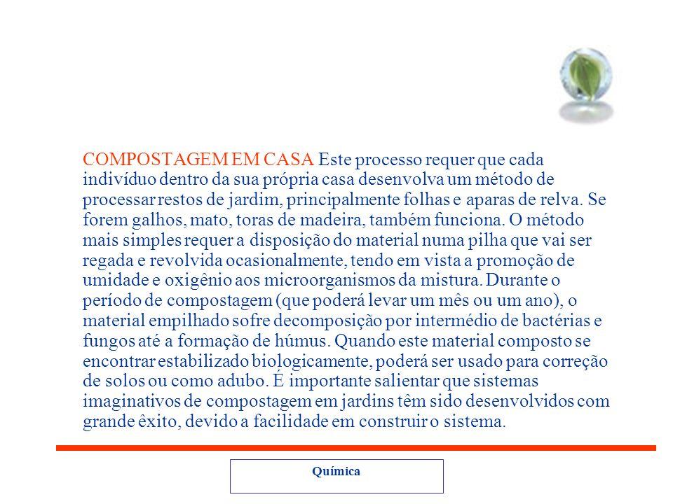 Outro método é o da compostagem... A compostagem é um processo biológico, através do qual os microrganismos convertem a parte orgânica dos resíduos só