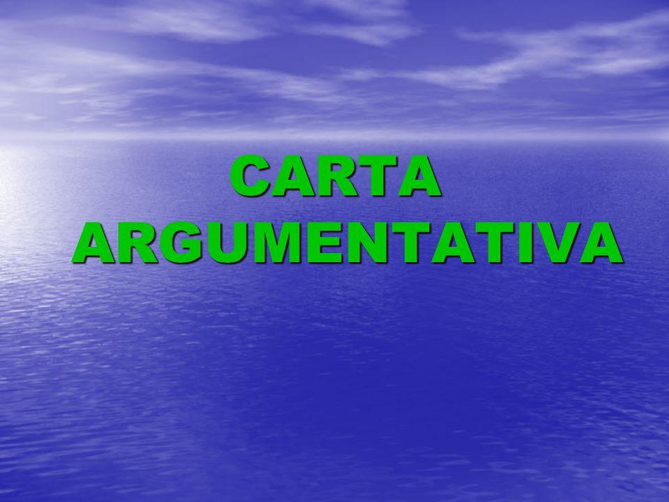 CARTA ARGUMENTATIVA