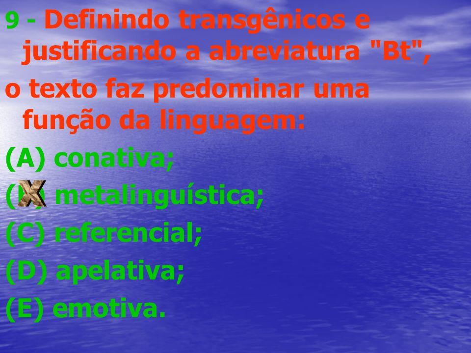 9 - Definindo transgênicos e justificando a abreviatura