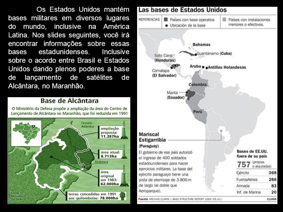 Os Estados Unidos mantém bases militares em diversos lugares do mundo, inclusive na América Latina. Nos slides seguintes, você irá encontrar informaçõ
