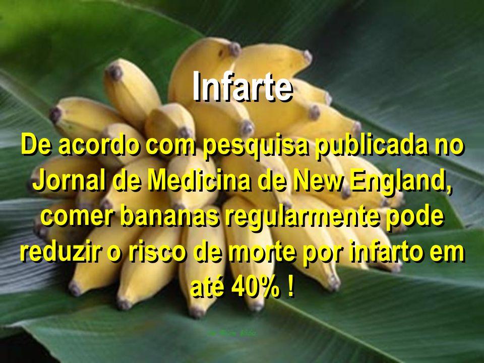 Infarte De acordo com pesquisa publicada no Jornal de Medicina de New England, comer bananas regularmente pode reduzir o risco de morte por infarto em