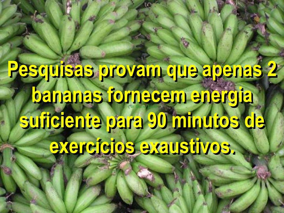 Pesquisas provam que apenas 2 bananas fornecem energia suficiente para 90 minutos de exercícios exaustivos.