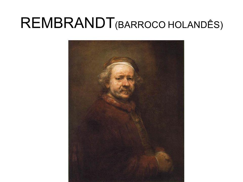 REMBRANDT (BARROCO HOLANDÊS)