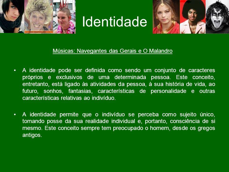 A identidade pode ser definida como sendo um conjunto de caracteres próprios e exclusivos de uma determinada pessoa.