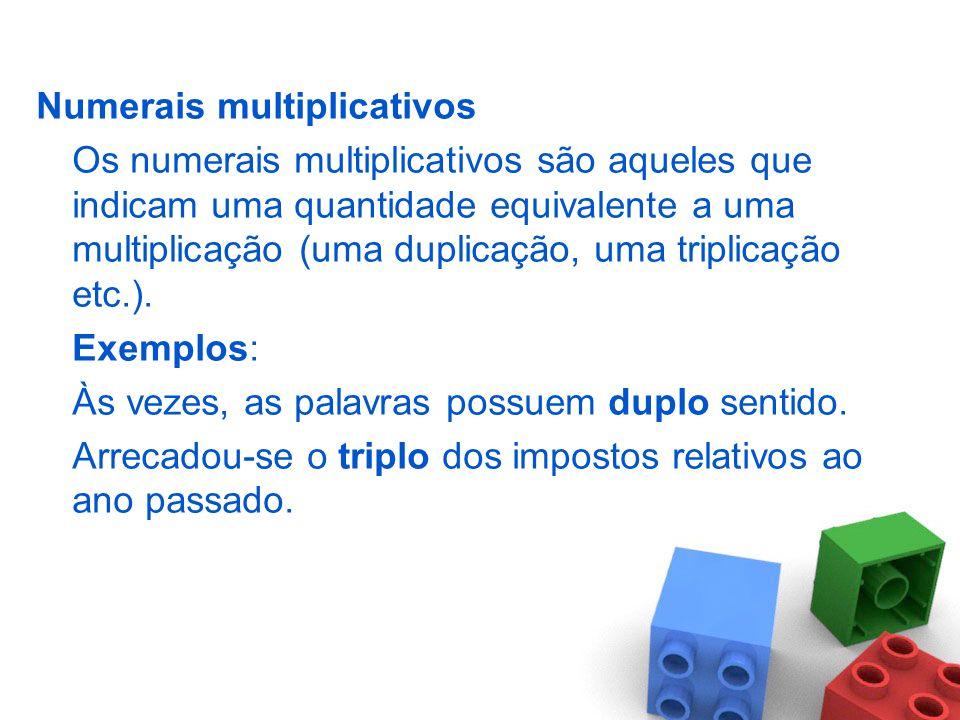 Numerais cardinais Os numerais cardinais são aqueles que utilizam os números naturais para a contagem de objetos, ou até designam a abstração das quan
