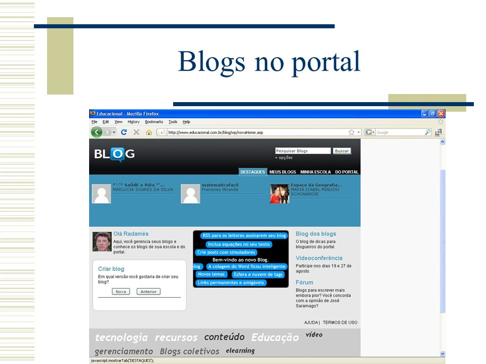 Blogs coletivos no Portal O professor media, os alunos escrevem.