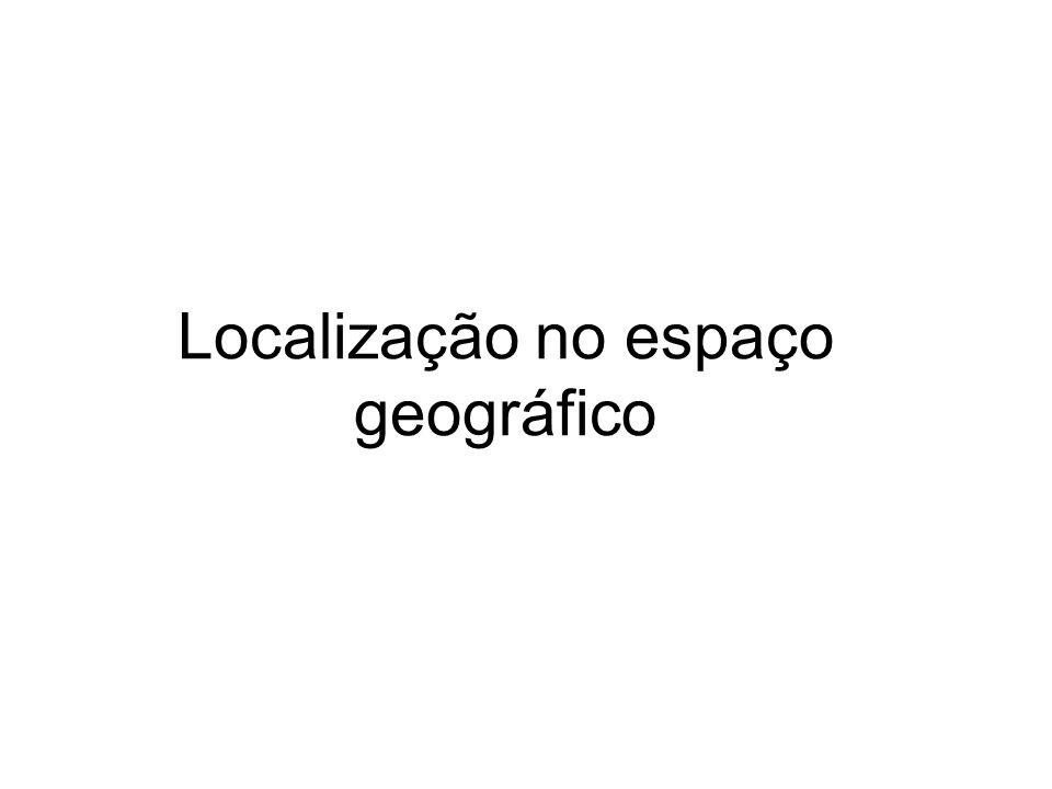 Localização no espaço geográfico