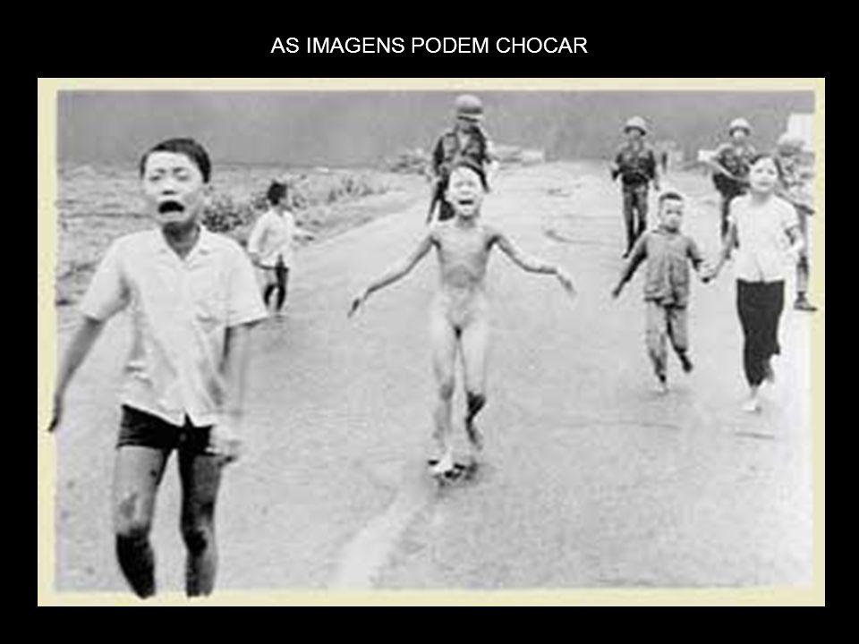 AS IMAGENS PODEM CHOCAR