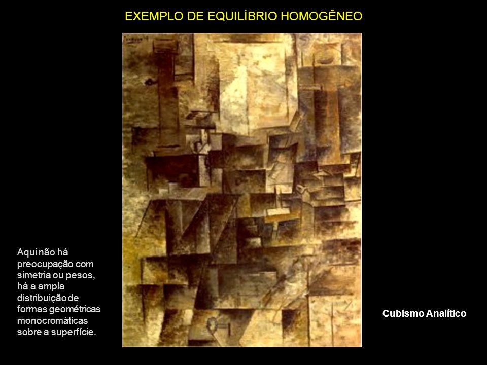 EXEMPLO DE EQUILÍBRIO HOMOGÊNEO Aqui não há preocupação com simetria ou pesos, há a ampla distribuição de formas geométricas monocromáticas sobre a su