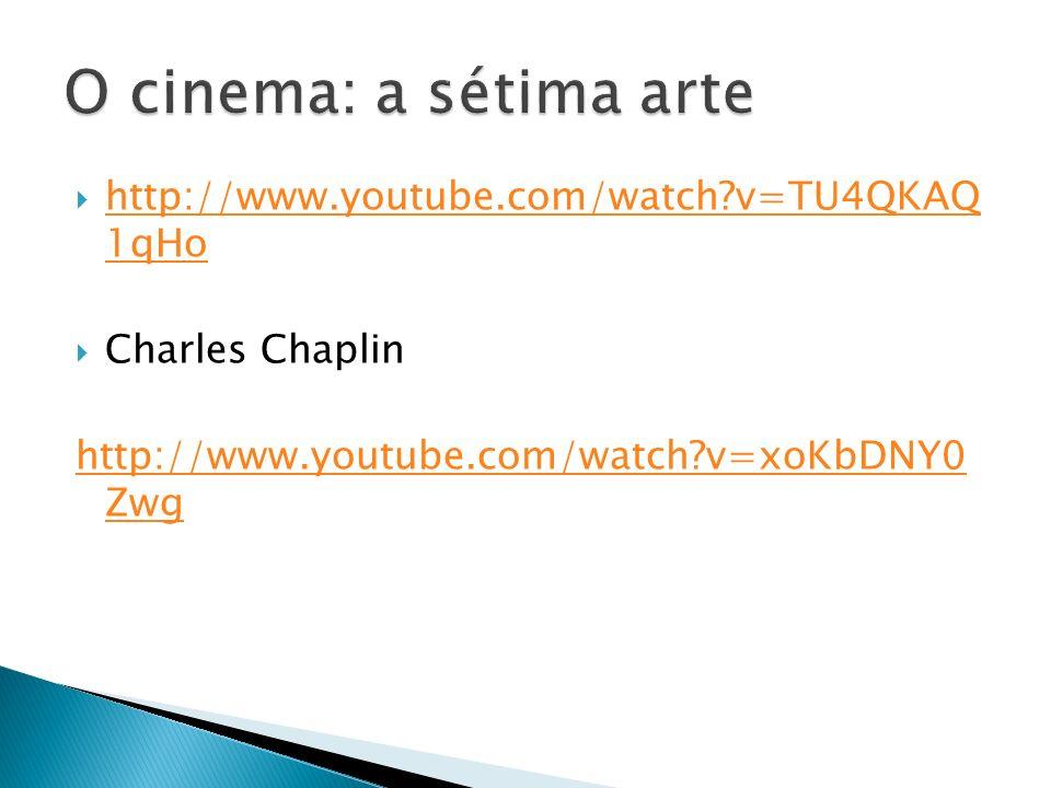 http://www.youtube.com/watch?v=TU4QKAQ 1qHo http://www.youtube.com/watch?v=TU4QKAQ 1qHo Charles Chaplin http://www.youtube.com/watch?v=xoKbDNY0 Zwg
