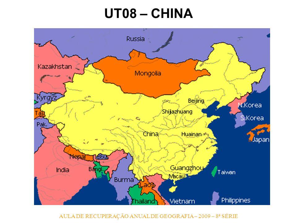 AULA DE RECUPERAÇÃO ANUAL DE GEOGRAFIA – 2009 – 8ª SÉRIE UT08 – CHINA