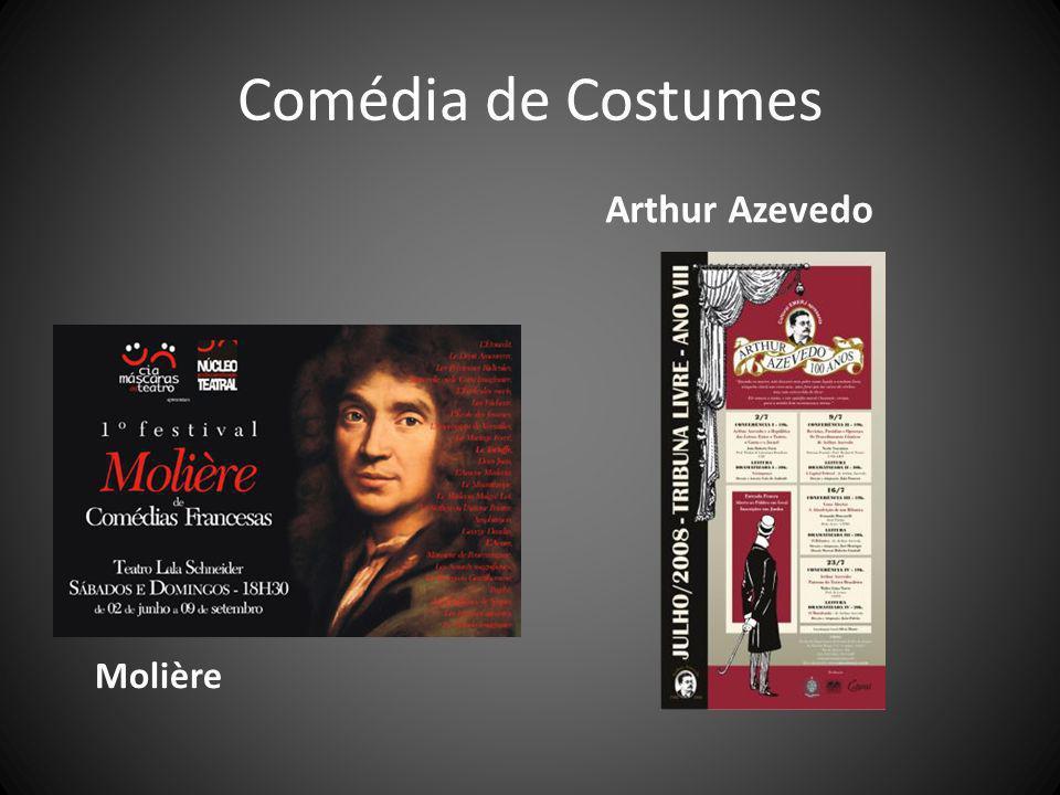 Comédia de Costumes Molière Arthur Azevedo