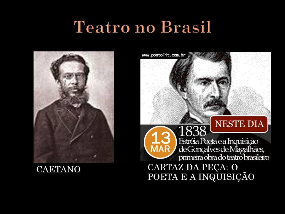 ATOR JOÃO CAETANO CARTAZ DA PEÇA: O POETA E A INQUISIÇÃO