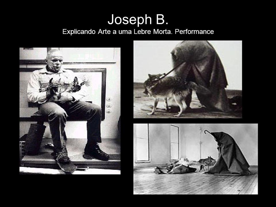 Joseph B. Explicando Arte a uma Lebre Morta. Performance