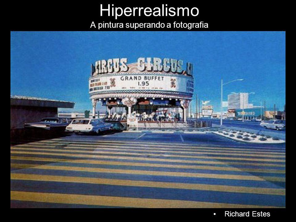 Hiperrealismo A pintura superando a fotografia Richard Estes