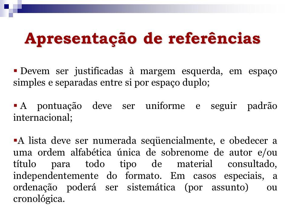 Apresentação de referências Capítulos de livros Formato eletrônico AUTOR DA PARTE.
