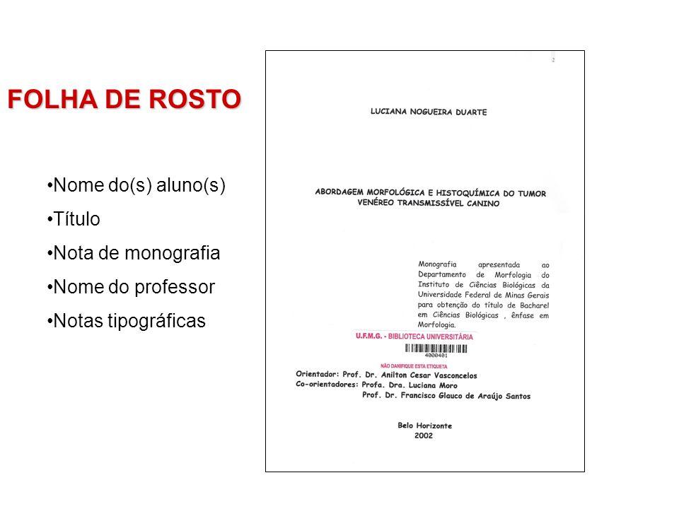 Nome do(s) aluno(s) Título Nota de monografia Nome do professor Notas tipográficas
