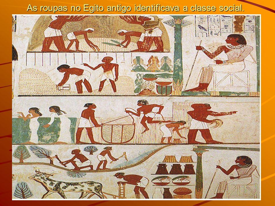 As roupas no Egito antigo identificava a classe social.