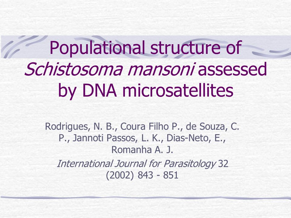 Populational structure of Schistosoma mansoni assessed by DNA microsatellites Rodrigues, N.