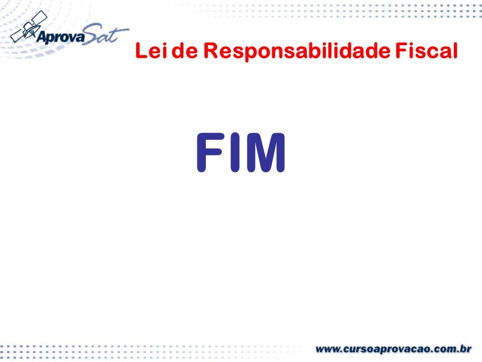Lei de Responsabilidade Fiscal FIM