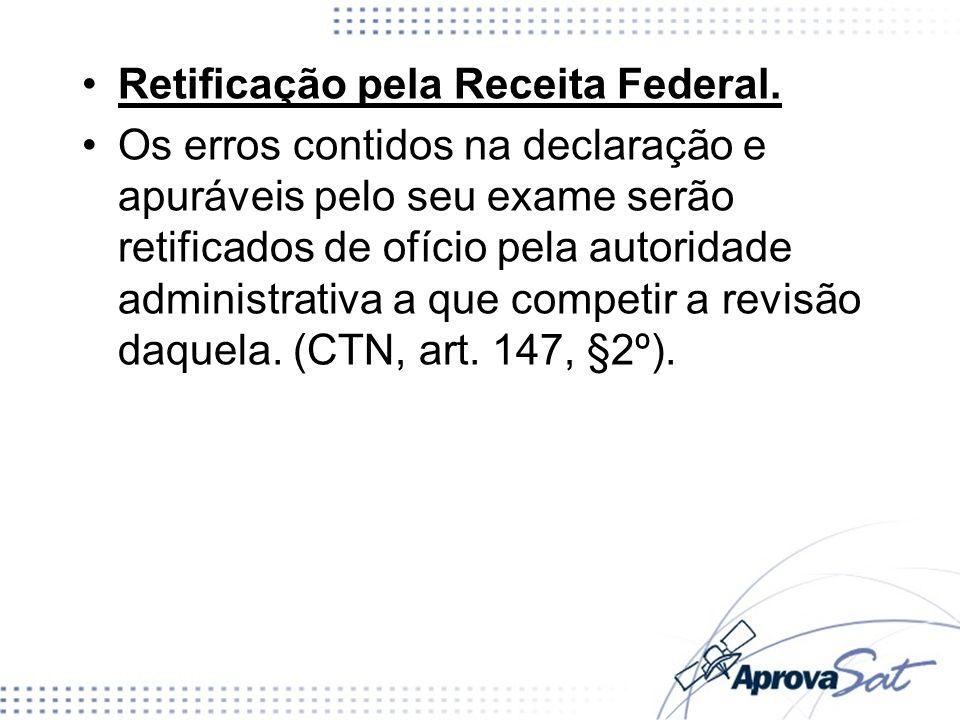De Ofício (Ex Officio) ou Direto: O lançamento é efetuado e revisto de ofício pela autoridade administrativa nos seguintes casos (CTN, art.