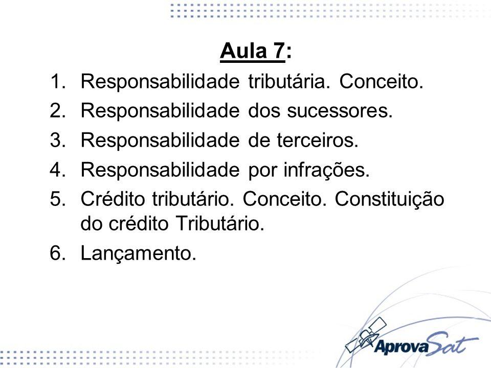 2.Os mandatários, prepostos e empregados; 3.