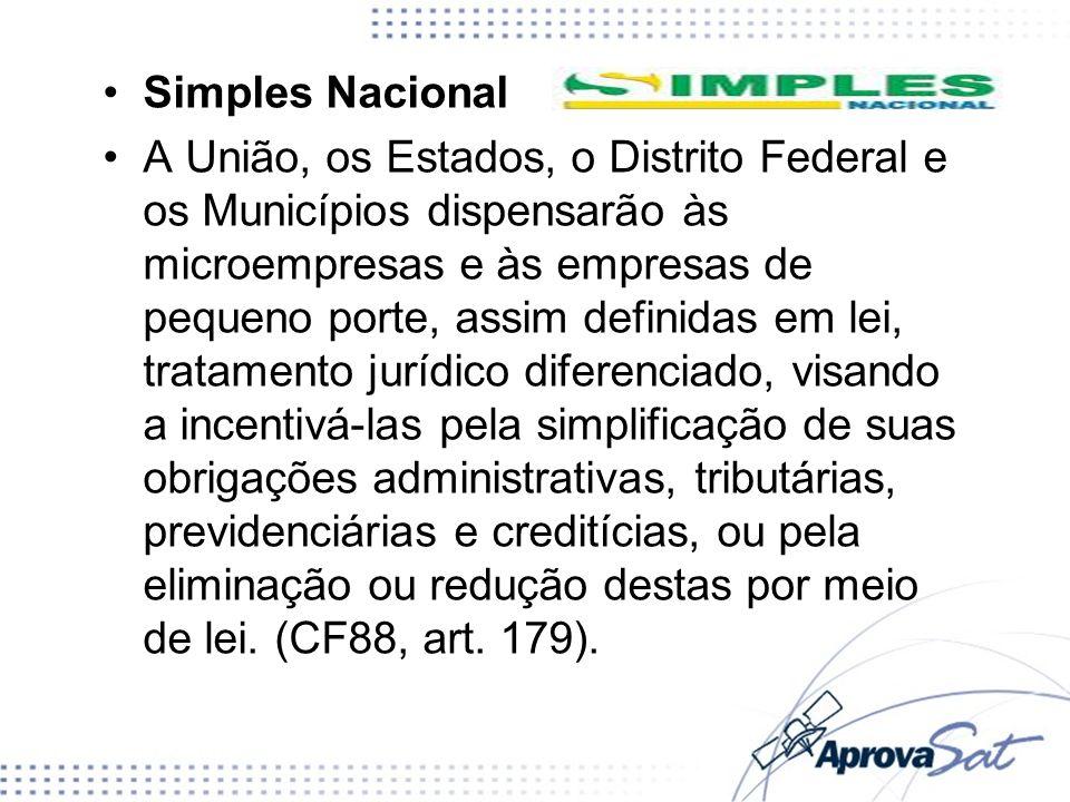 Simples Nacional A União, os Estados, o Distrito Federal e os Municípios dispensarão às microempresas e às empresas de pequeno porte, assim definidas