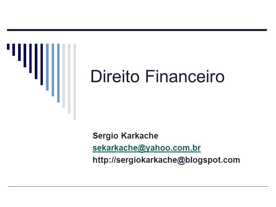 FISCALIZAÇÃO FINANCEIRA E ORÇAMENTÁRIA.