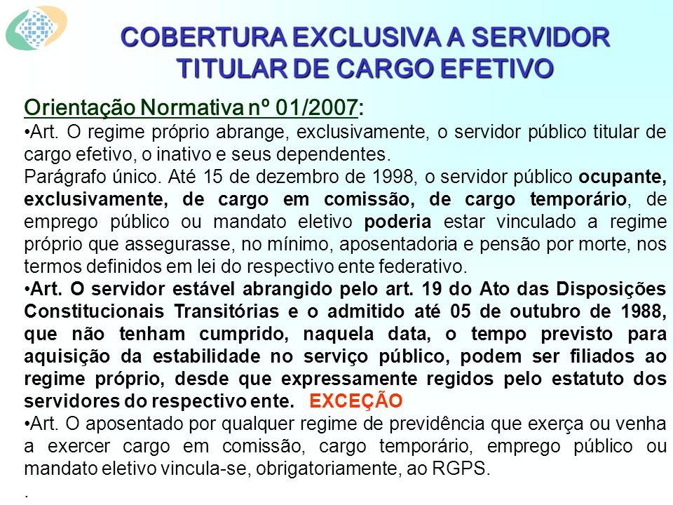 Orientação Normativa nº 01/2007: Art.