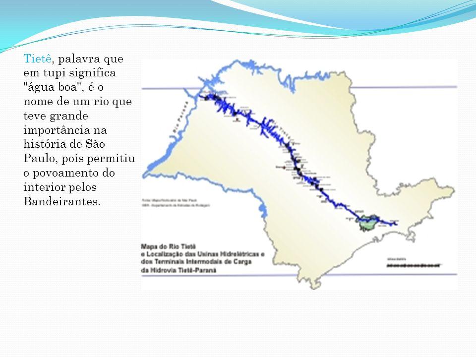 Também chamado no passado de Rio Grande e Anhembi ou Anhambi, o Rio Tietê, o maior do planalto, com 1.136 quilômetros de extensão, é um rio muito sinuoso, com uma longa série de corredeiras e cachoeiras, e recebe um grande número de afluentes.