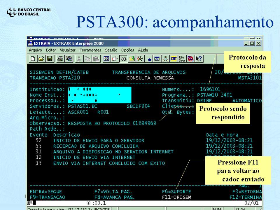 12/01/200612 PSTA300: acompanhamento Protocolo sendo respondido Pressione F11 para voltar ao cadoc enviado Protocolo da resposta