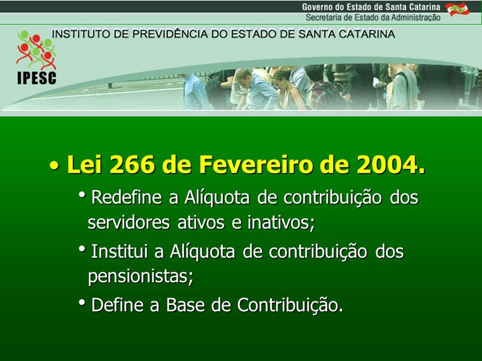 Lei 284 de Janeiro de 2005.Lei 284 de Janeiro de 2005.