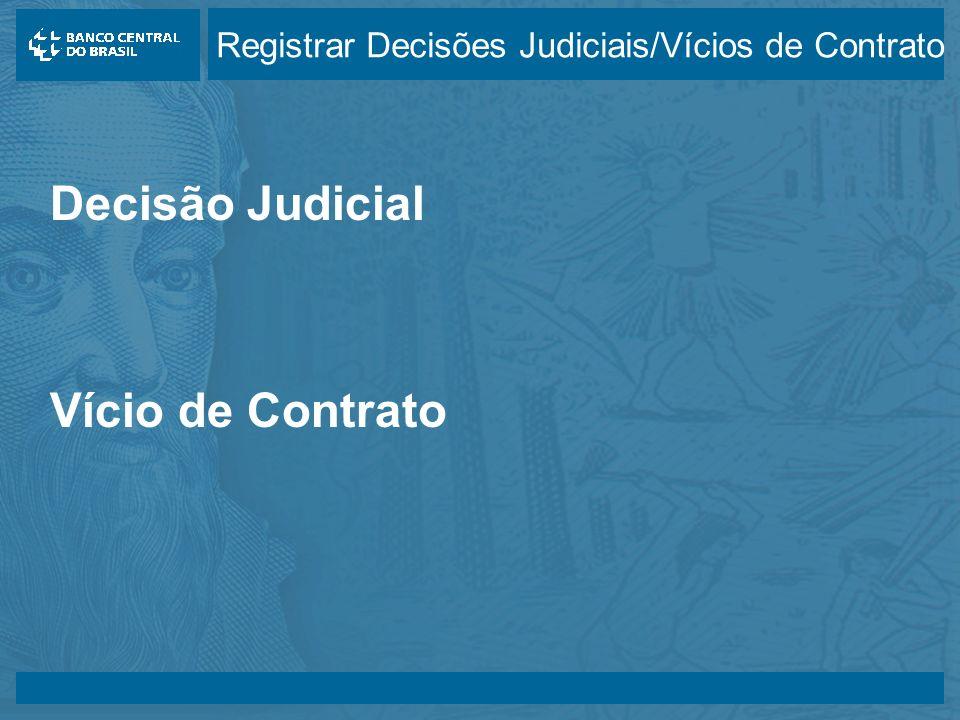 14/05/2003 Decisão Judicial Vício de Contrato Registrar Decisões Judiciais/Vícios de Contrato