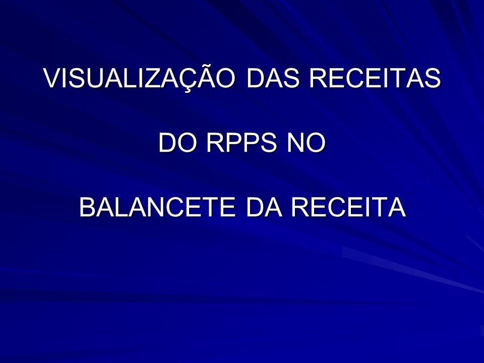 VISUALIZAÇÃO DAS RECEITAS DO RPPS NO BALANCETE DA RECEITA
