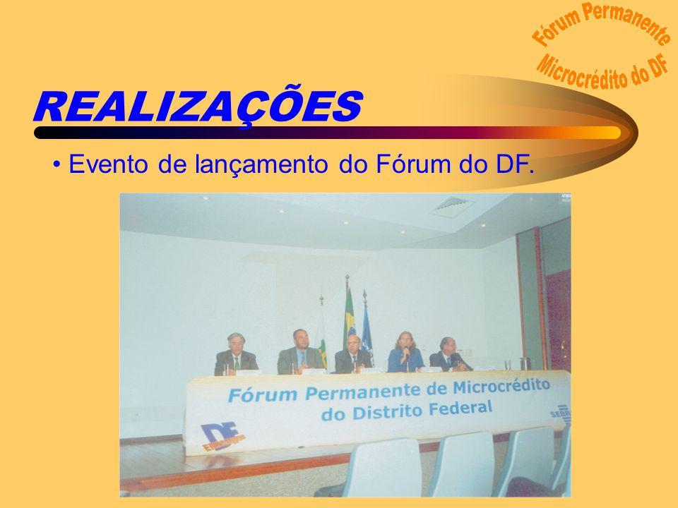 REALIZAÇÕES Evento de lançamento do Fórum do DF.