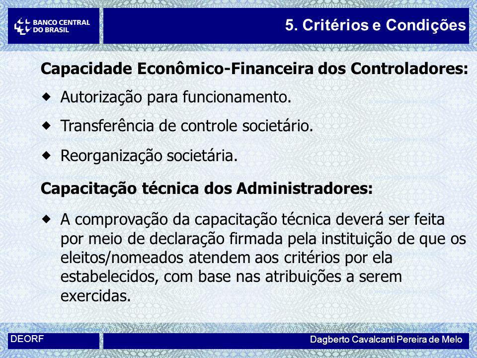 Capacidade Econômico-Financeira dos Controladores: Autorização para funcionamento. Transferência de controle societário. Reorganização societária. Cap