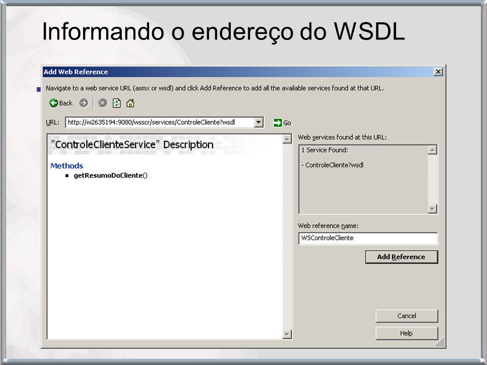 Informando o endereço do WSDL