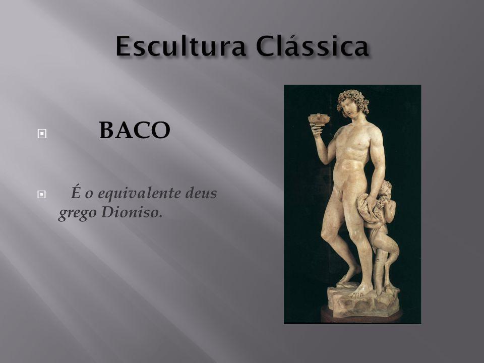 BACO É o equivalente deus grego Dioniso.