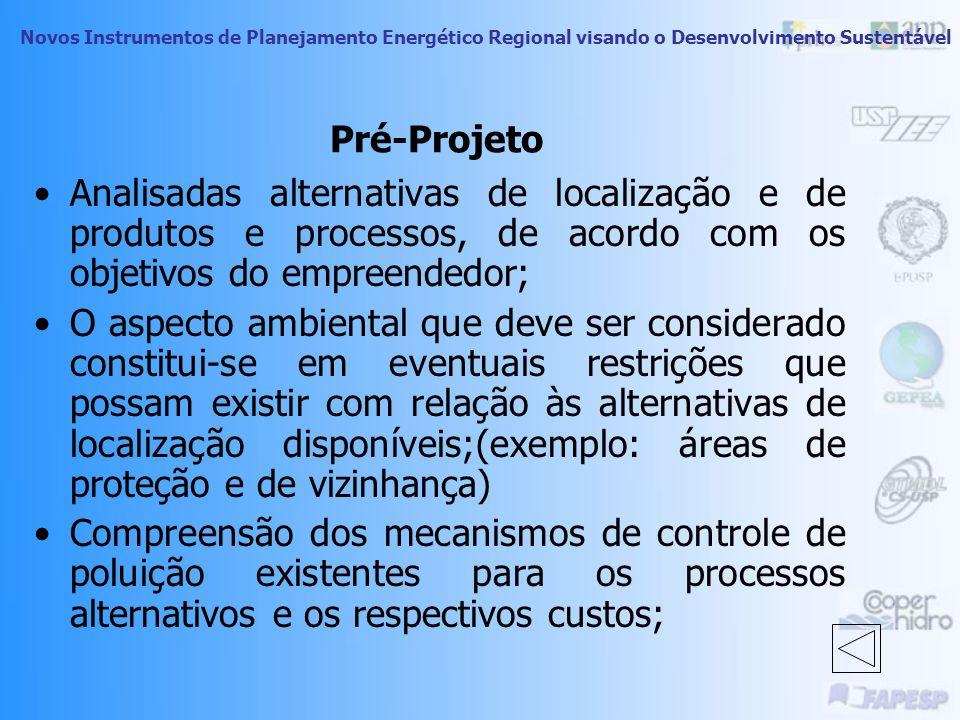 Novos Instrumentos de Planejamento Energético Regional visando o Desenvolvimento Sustentável Etapas do Processo de Licenciamento Ambiental CETESB