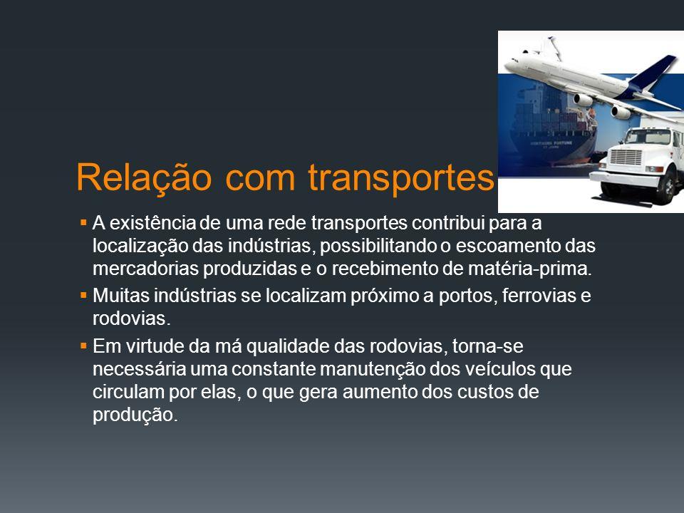 Relação com mão de obra e mercado consumidor Em grande parte das maiores cidades brasileiras existe alguma concentração industrial.