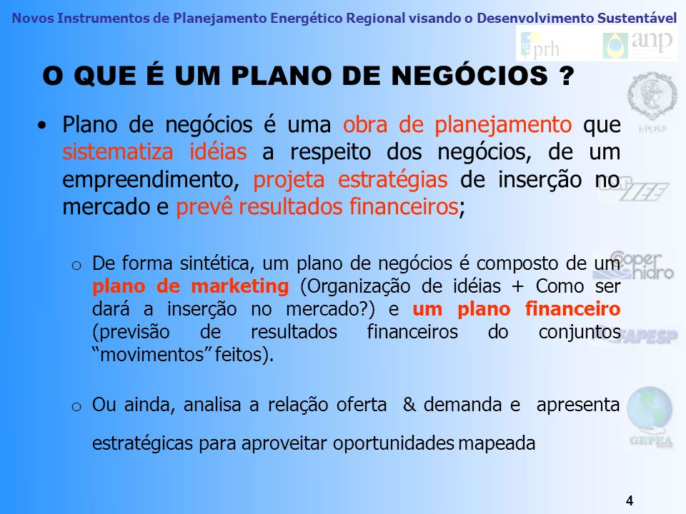 Novos Instrumentos de Planejamento Energético Regional visando o Desenvolvimento Sustentável ENERGIA, QUAL É ESTE NEGÓCIO ?