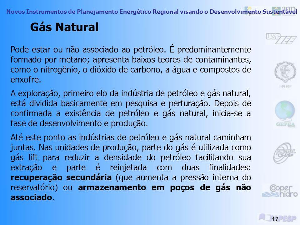 Novos Instrumentos de Planejamento Energético Regional visando o Desenvolvimento Sustentável 16 É o terceiro lugar na matriz energética mundial. Aprox