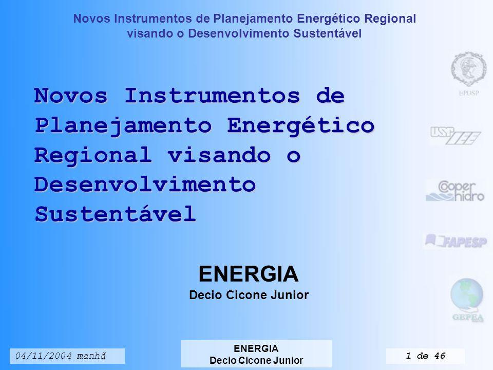 Novos Instrumentos de Planejamento Energético Regional visando o Desenvolvimento Sustentável ENERGIA Decio Cicone Junior 04/11/2004 manhã41 de 46 Tab3.11 Evolução dos componentes do IDH no Brasil Componente1997199819992000 Esperança de vida ao nascer (%)67,7868,0468,468,55 Taxa de alfabetização (%)85,386,286,786,3 Taxa combinada de matricula (%)78,98384,6 PIB real per capita (US$ PPC)6.4806.6257.0377.625 Fonte: Relatório do Desenvolvimento Humano 2002 Energia e desenvolvimento humano