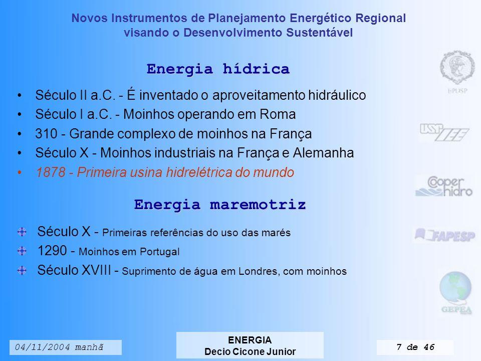 Novos Instrumentos de Planejamento Energético Regional visando o Desenvolvimento Sustentável ENERGIA Decio Cicone Junior 04/11/2004 manhã17 de 46 BALANÇO ENERGÉTICO Conjunto de dados registrados para um dado país, ou região, sobre o modo como as diversas fontes de energia foram utilizadas pelos diversos setores da sociedade, em um dado ano de avaliação.
