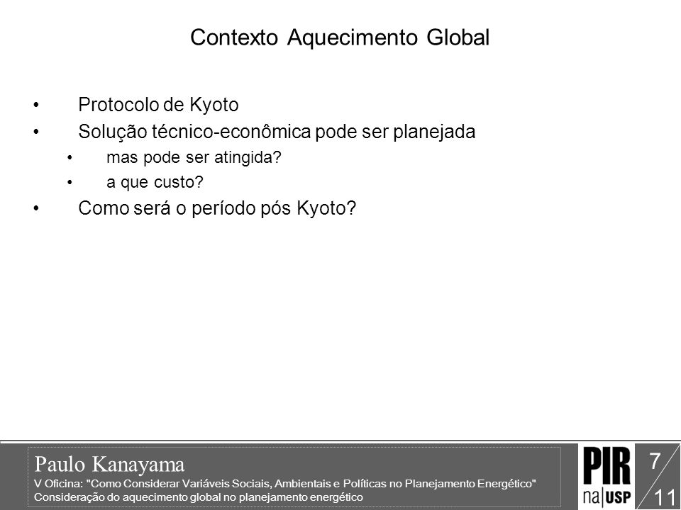 Paulo Kanayama V Oficina: Como Considerar Variáveis Sociais, Ambientais e Políticas no Planejamento Energético Consideração do aquecimento global no planejamento energético 11 8 Exemplos de recursos de demanda Telecommunications services, when used effectively, can increase energy efficiency and reduce material consumption outside the sector in several ways: –transport substitution (notably, telecommuting, videoconferencing, distance learning and e-commerce) can eliminate travel needs (and logically all energy consumption associated) –improved transport efficiency and smart distribution –improved energy efficiency in offices and homes.