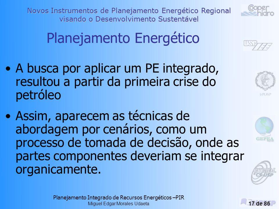 Novos Instrumentos de Planejamento Energético Regional visando o Desenvolvimento Sustentável Planejamento Integrado de Recursos Energéticos –PIR Miguel Edgar Morales Udaeta 16 de 86 O PPT - Plano Prioritário de Termelétricas 49 termelétricas, a entrar em operação até o final de 2003, incorporando cerca de 3200 MW ao sistema em 2001 e cerca de 3900 MW em 2002.