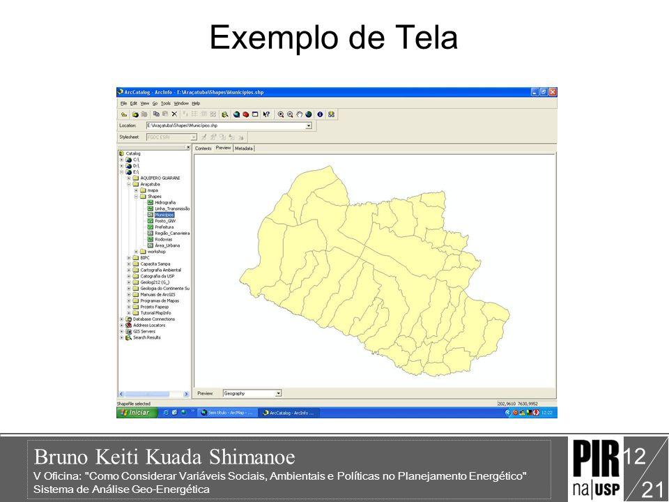 Bruno Keiti Kuada Shimanoe V Oficina: Como Considerar Variáveis Sociais, Ambientais e Políticas no Planejamento Energético Sistema de Análise Geo-Energética 21 12 Exemplo de Tela