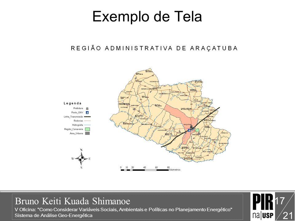Bruno Keiti Kuada Shimanoe V Oficina: Como Considerar Variáveis Sociais, Ambientais e Políticas no Planejamento Energético Sistema de Análise Geo-Energética 21 17 Exemplo de Tela