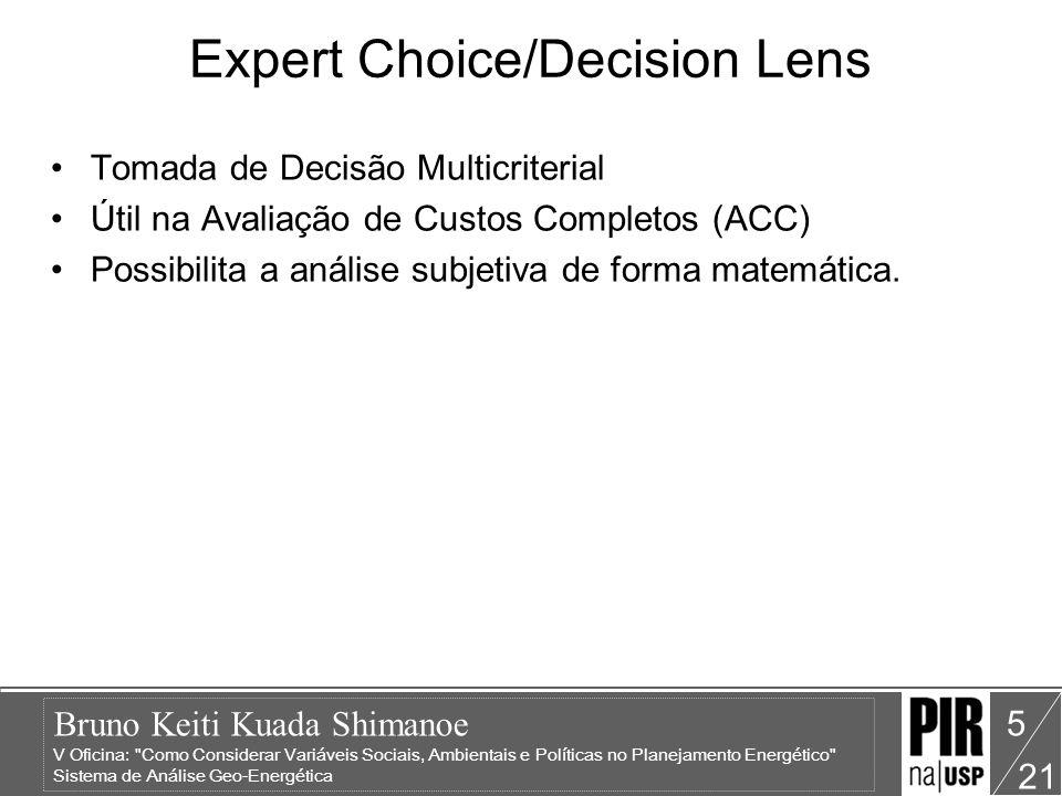 Bruno Keiti Kuada Shimanoe V Oficina: Como Considerar Variáveis Sociais, Ambientais e Políticas no Planejamento Energético Sistema de Análise Geo-Energética 21 5 Expert Choice/Decision Lens Tomada de Decisão Multicriterial Útil na Avaliação de Custos Completos (ACC) Possibilita a análise subjetiva de forma matemática.